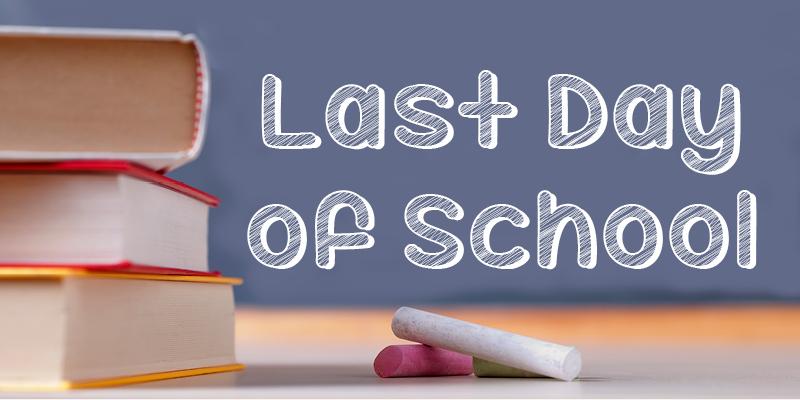 Event Calendar - Last Day of School